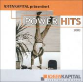Ideenkapital - Power Hits 2003